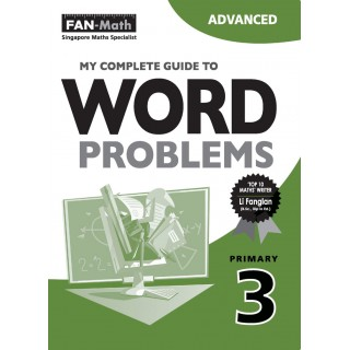 my complete guide to word problems P3 (advanced)